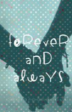 Forever and Always by skypanda327