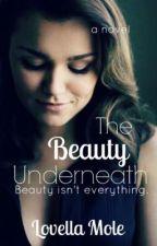 The Beauty Underneath by bellaPiiink