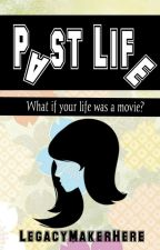 Past Life by LegacyM