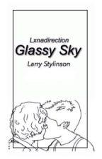 Glassy Sky (Larry Stylinson.) One Shot by LxnaDirection