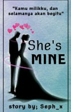 She's Mine by Seph_x