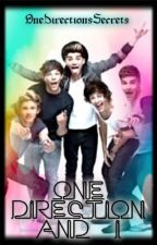 One Direction And I by OneDirectionsSecrets