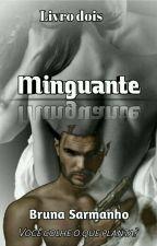 Minguante  by BrunaSarmanho
