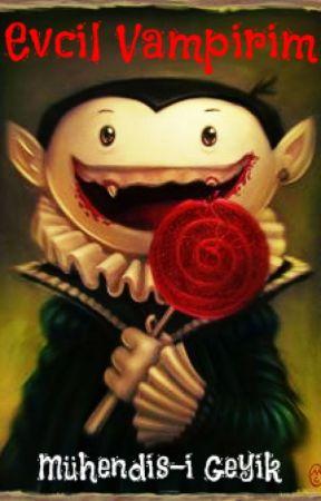 Evcil Vampirim by muhendisigeyik
