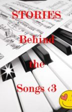 STORIES behind the SONGS <3 by MiYuRi