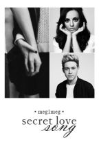 Secret Love Song || zakończone by meg1meg