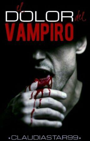 El dolor del vampiro. by Claudiastar99
