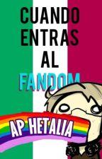 Cuando entras al Fandom [Hetalia] by Alaska-Jones
