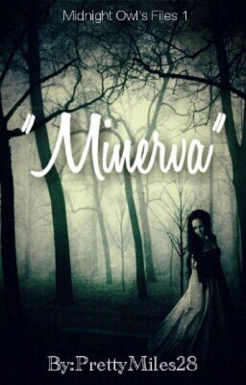 """""""MINERVA"""""""