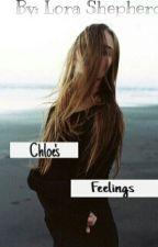 Чувства Хлои/Chloe's Feelings by Lora_Shepherd