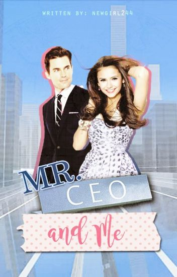 Mr. CEO and Me