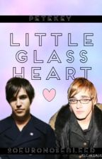 Little Glass Heart (Petekey) by 20EuroNosebleed