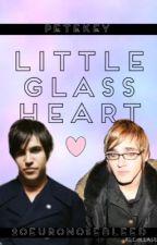 Little Glass Heart (Petekey) by 20EuroNosebleed
