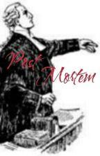 Post Mortem by Oclah3