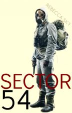 SECTOR 54: run or rot by RebeccaSky