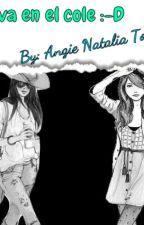 nueva en el cole :D by AngieNataliaTorres3