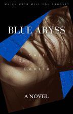 Blue Abyss | #Wattys2017 by Cali_dahlia