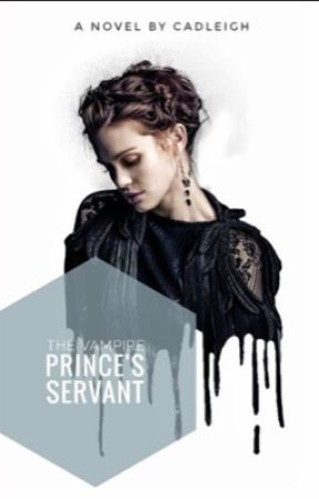 The Vampire Prince's Servant by cadleigh