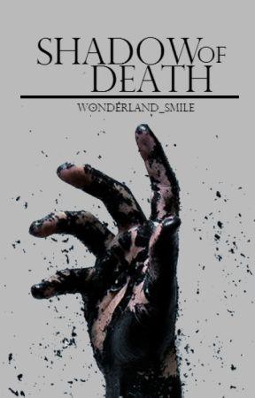Shadow of Death by wonderland_smile