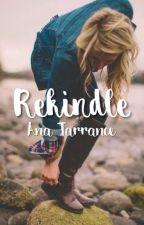 Rekindle by FoolofaTook597