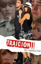 traición by karito1318
