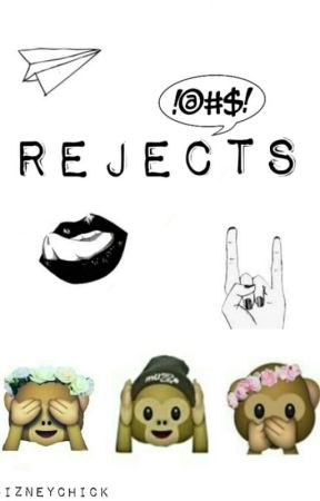 Rejects by DizneyChick