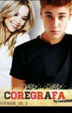 Coregrafa ( Justin Bieber  fan-fiction ) by Laura696969