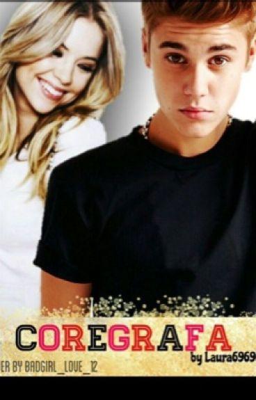 Coregrafa ( Justin Bieber  fan-fiction )