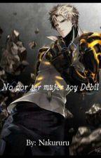 No por ser mujer soy Debil by Nakururu