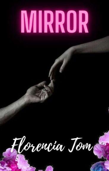 Mirror© (Libro 4)