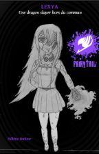 """Fanfiction Fairy Tail: """"Une dragon Slayer hors du commun"""" by Miss-LN"""