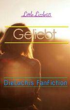 Geliebt -DieLochis FF by jasminrgr