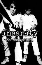 Insanity by RainbowGerard