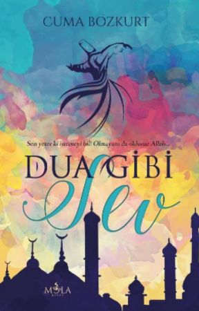 Dua Gibi Sev by CumaBozkurt91