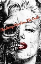 The Living Murders The Dead by 9_lives101