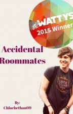 Accidental roommates [slow updates] by chloebethan09