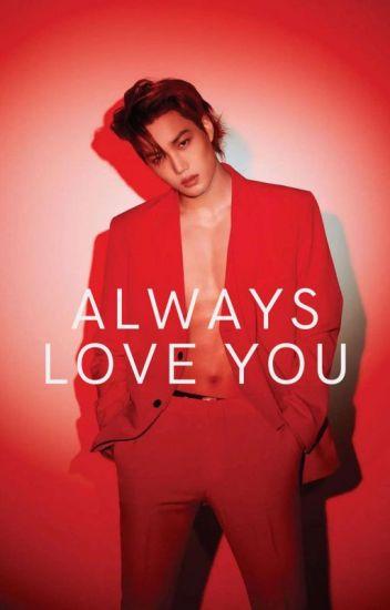 Always love you |EXO|