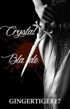 Crystal Blade // EDITING by GingerTiger17