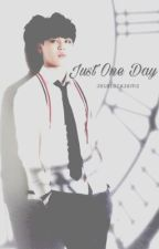 Just One Day{A Jimin Fanfiction} by JetBlackJams