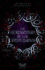 La Hermandad de los Condenados. by Manccinni