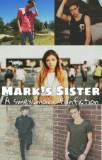 Mark's Sister ✓ (Mario Selman & Blake Gray) by christinejxyce