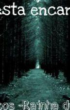 Floresta encantada by PequenaInvisivel
