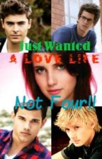 Just wanted a love life, not four! by nikki2000animelover