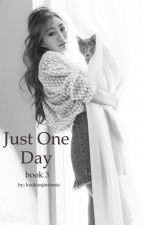 Just One Day (BTS - Book 3) by kookiesjiminnie