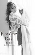 Just One Day (BTS - Book 3) by kookiesjiminnie