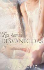 Las horas desvanecidas by LoeLopez