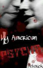 My American Psycho (Peterick AU) by ixel631