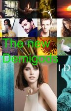 The new Demigods. by Daughter_Of_Water1