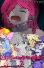 Mlp Ecuestria Girls 2 (Sentimientos Inolvidables) by Vanessa-mlp-yay
