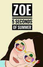 Zoe | 5sos by xrejectxforeverx